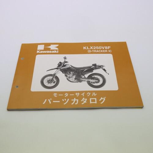 KAWASAKI/カワサキ D-TRACKER X KLX250V8F パーツカタログ/パーツリスト 99908-1162-01 200330JD0014
